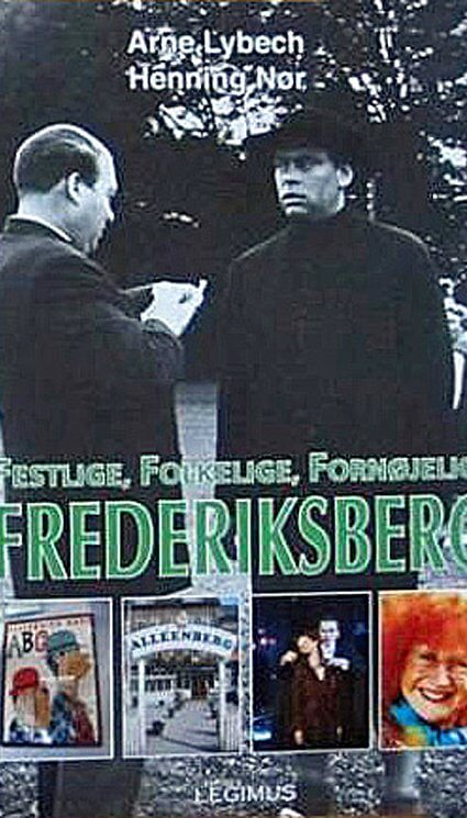 Festlige, folkelige, fornøjelige Frederiksberg