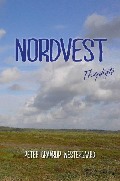 Nordvest -Thy Digte