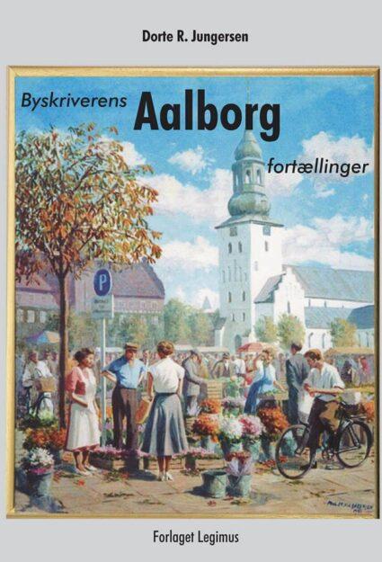 Byskriverens Aalborg fortællinger