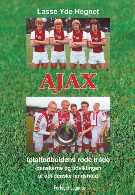 AJAX -Totalfodboldens røde tråde
