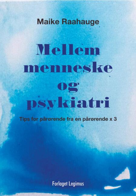 Mellem menneske og psykiatri